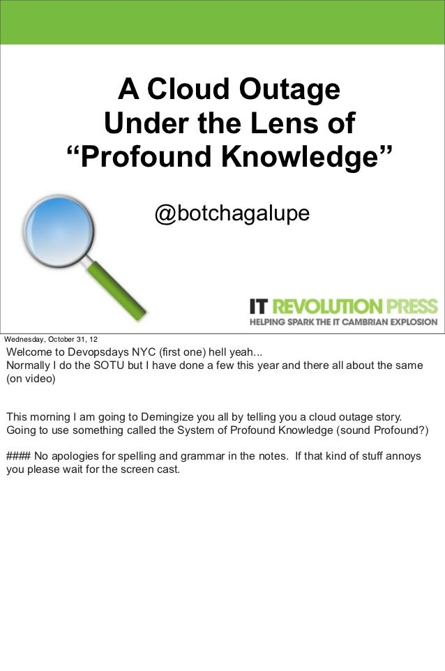 "A Cloud Outage                  Under the Lens of                ""Profound Knowledge""                              @botcha..."