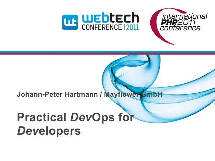 Johann-Peter Hartmann / Mayflower GmbHPractical DevOps forDevelopers