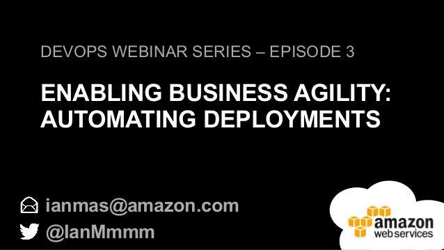 DevOps for the Enterprise: Automating Deployments