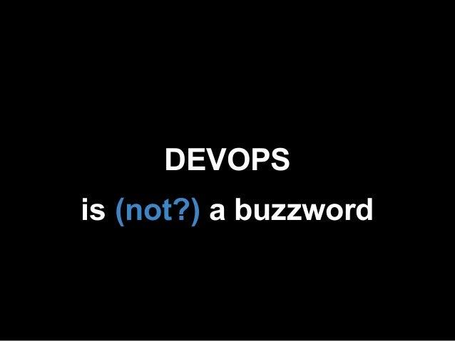 DEVOPSis (not?) a buzzword