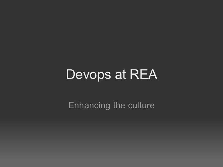 Devops at REA Enhancing the culture