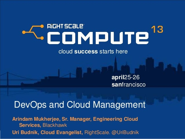 DevOps Stories: Getting to Agile - RightScale Compute 2013