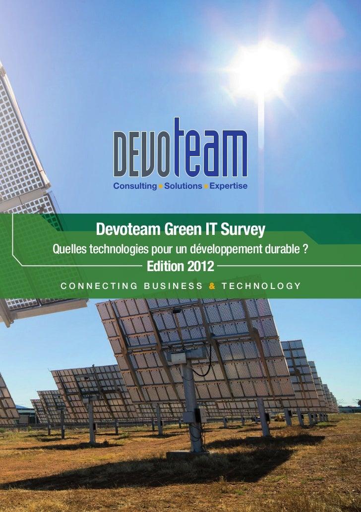 Devoteam Green IT SurveyQuelles technologies pour un développement durable ?                   Edition 2012 Connecting Bus...