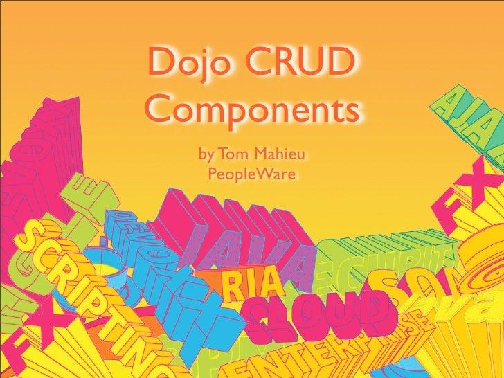 Dojo CRUD Components