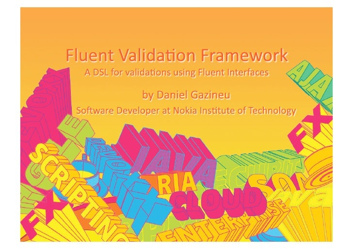 Fluent Validation Framework - A DSL for validations using fluent interfaces