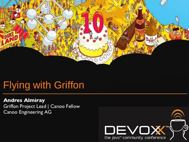Devoxx - Flying with Griffon