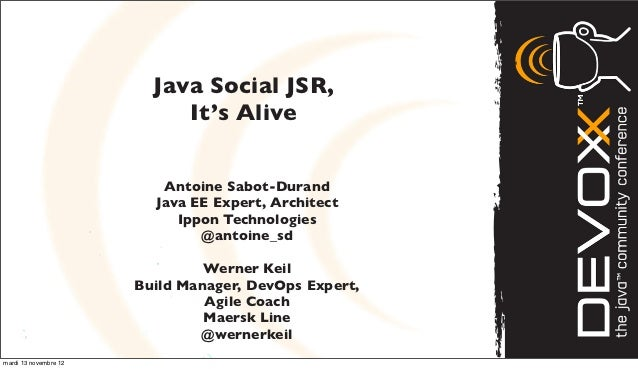 Devoxx Java Social and Agorava