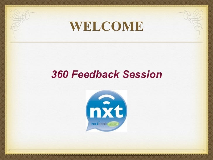WELCOME360 Feedback Session