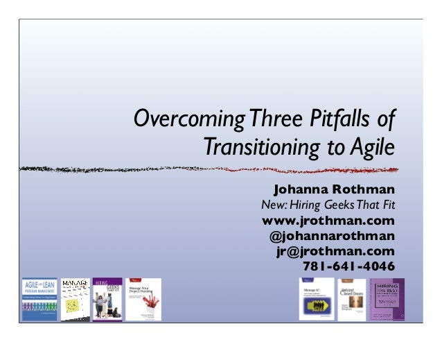 Overcoming Three Pitfalls of Transitioning to Agile