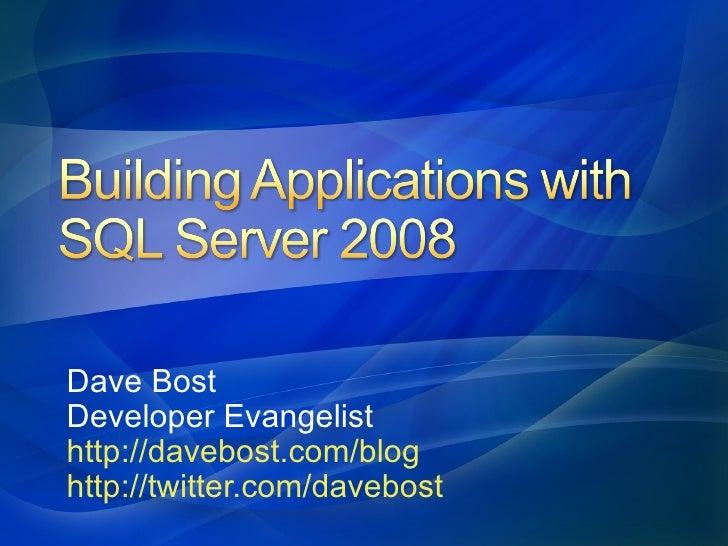 Dave Bost Developer Evangelist http://davebost.com/blog http://twitter.com/davebost