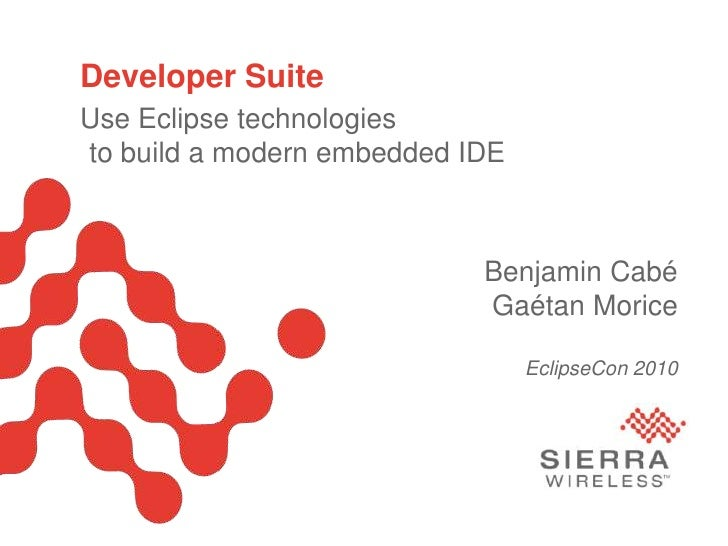 Use Eclipse technologies to build a modern embedded IDE