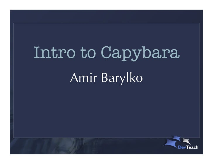 Intro to Capybara    Amir Barylko