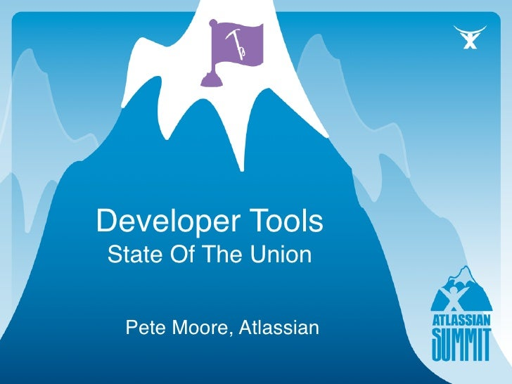 Developer Tools State Of The Union   Pete Moore, Atlassian