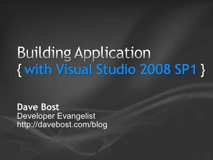 Dave Bost Developer Evangelist http://davebost.com/blog
