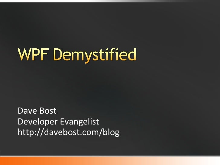 MSDN Unleashed: WPF Demystified
