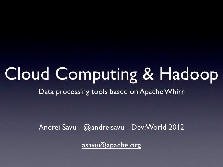 Cloud Computing & Apache Hadoop