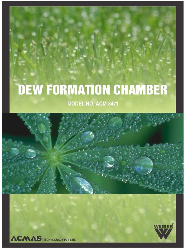 Dew formation-chamber