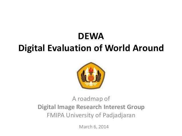 DEWA - Digital Evaluation of World Around