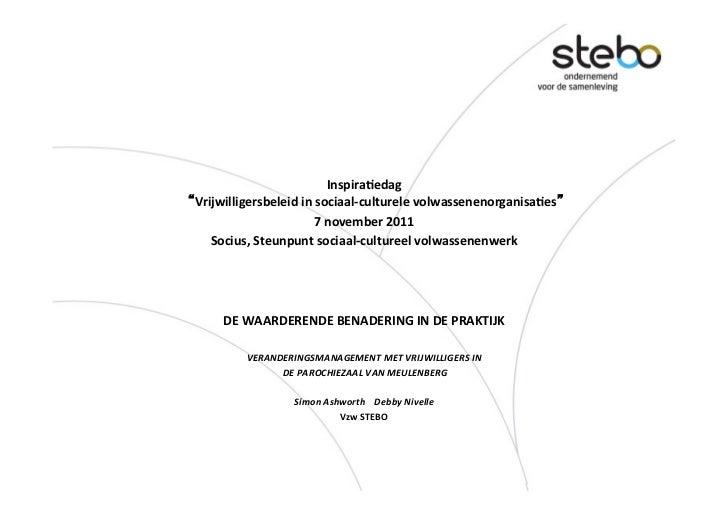 """Inspira(edag      """"Vrijwilligersbeleid in sociaal-‐culturele volwassenenorganisa(es""""                       ..."""