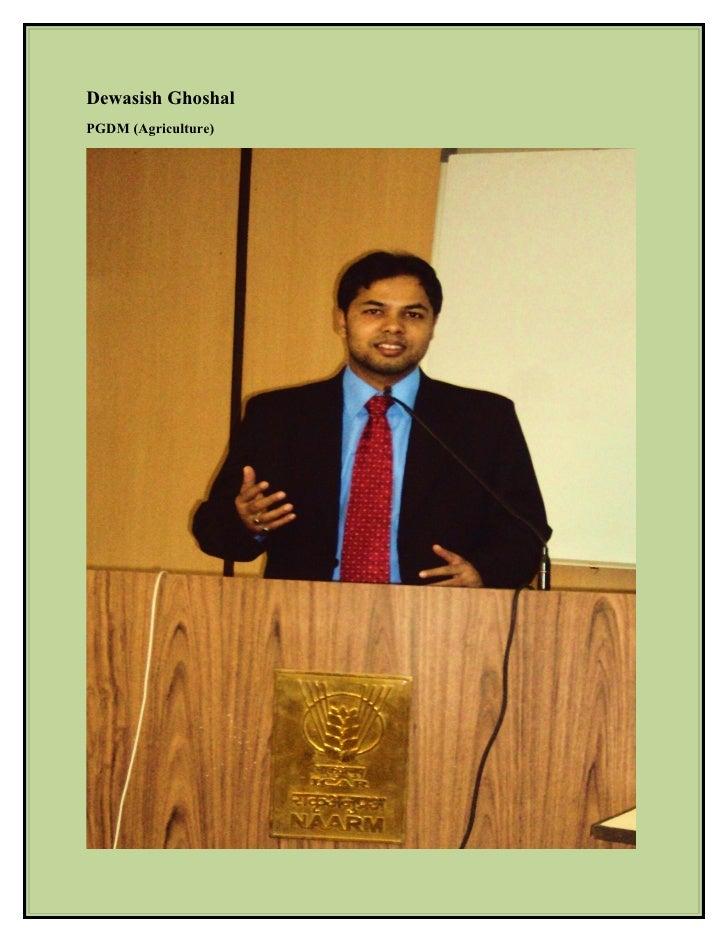 Dewasish Ghoshal PGDM (Agriculture)