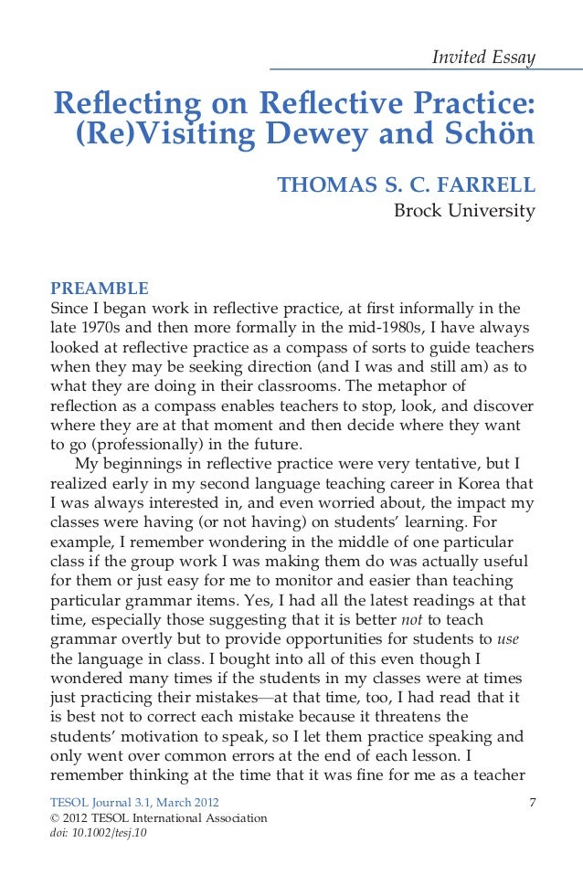 Invited Essay Reflecting on Reflective Practice: (Re)Visiting Dewey and Scho¨n THOMAS S. C. FARRELL Brock University PREAMBL...