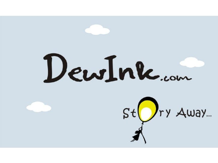 Dewink - Every Startup has a story to tell, for us the stories are our Startup