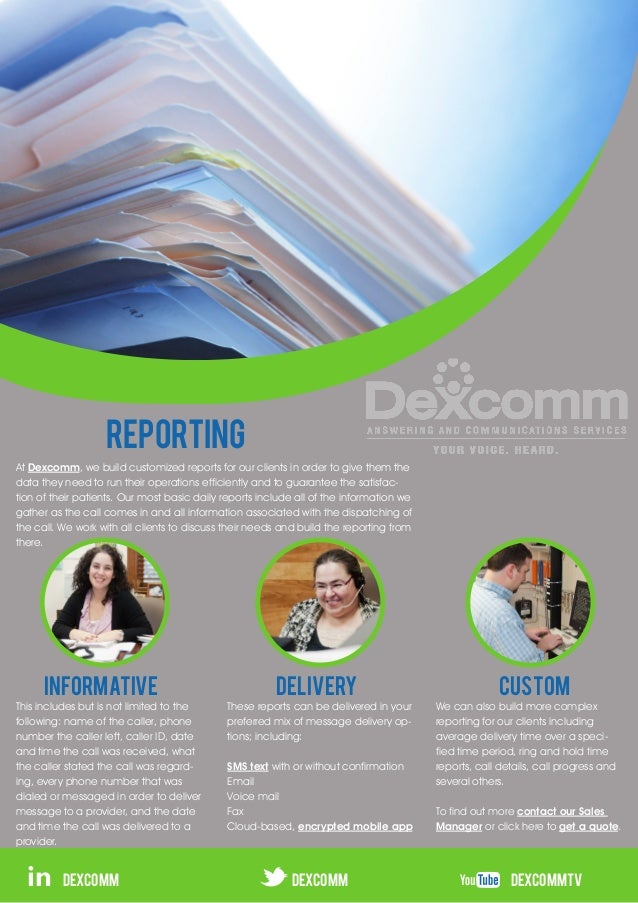 REPORTINGAt Dexcomm, we build customized reports for our clients in order to give them thedata they need to run their oper...