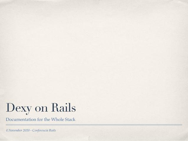 Dexy on rails