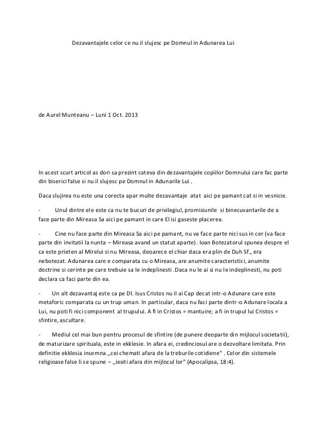 Dezavantajele celor ce nu il slujesc pe Domnul in Adunarea Lui de Aurel Munteanu – Luni 1 Oct. 2013 In acest scurt articol...