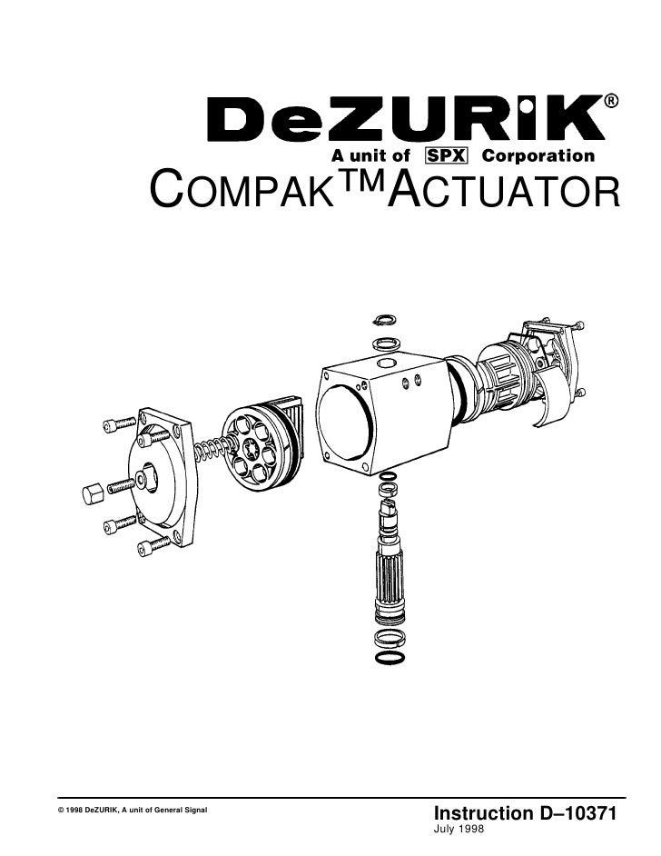 COMPAK™ACTUATOR© 1998 DeZURIK, A unit of General Signal                                           Instruction D–10371     ...