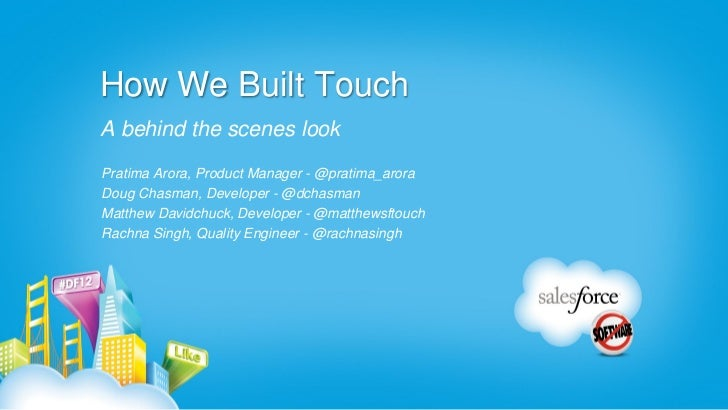 How We Built Touch