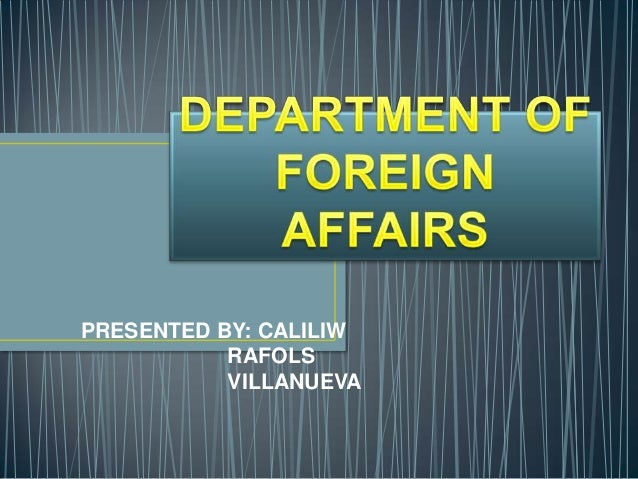 Department of foreign affairs - Department of foreign affairs offices ...