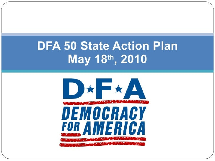 DFA 50 State Action Plan May 18 th , 2010