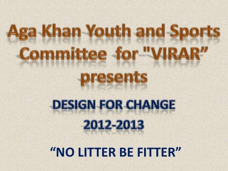 IND-2012-219 AKYSBI Mumbai No Litter, Be Fitter