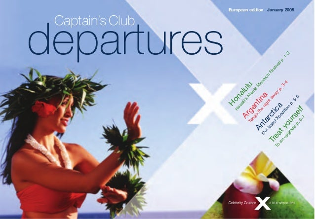 departures European edition Captain'sClub January 2005 Honalulu Haw aii's M errie M onarch Festivalp.1-2 Argentina Tango t...