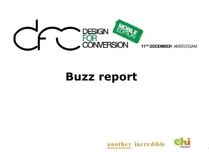 <ul><li>Buzz report </li></ul>another  incredible  event