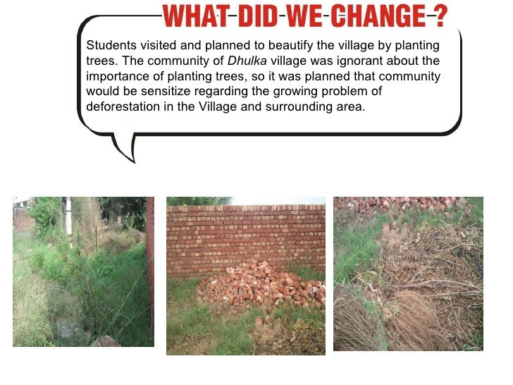 Students visited and planned to beautify the village by planting trees. The community of  Dhulka  village was ignorant abo...