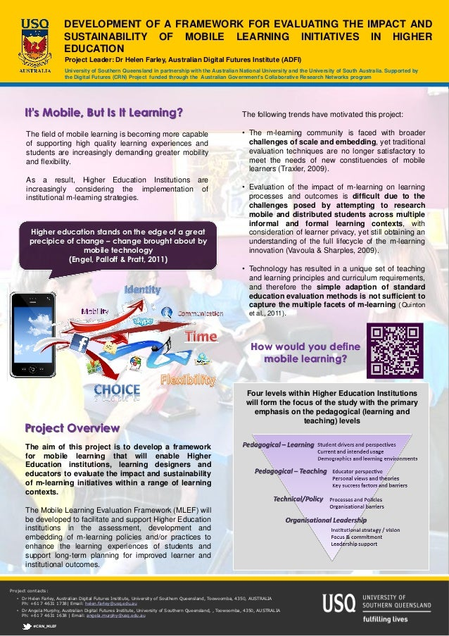 DEVELOPMENT OF A FRAMEWORK FOR EVALUATING THE IMPACT AND                        SUSTAINABILITY OF MOBILE LEARNING INITIATI...