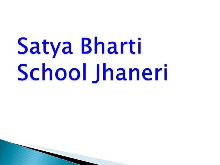 Dfc satya bharti school jhaneri