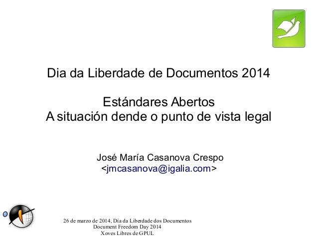 Estándares Abertos. A situación dende o punto de vista legal (Document Freedom Day 2014)