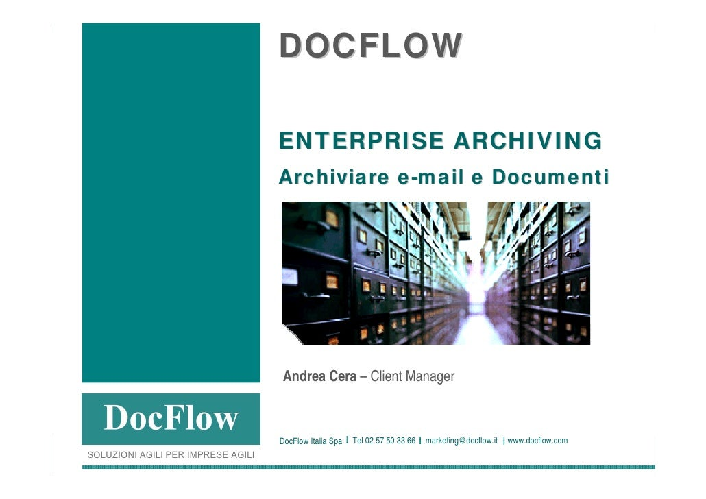 DOCFLOW                                                                        ENTERPRISE ARCHIVING                       ...