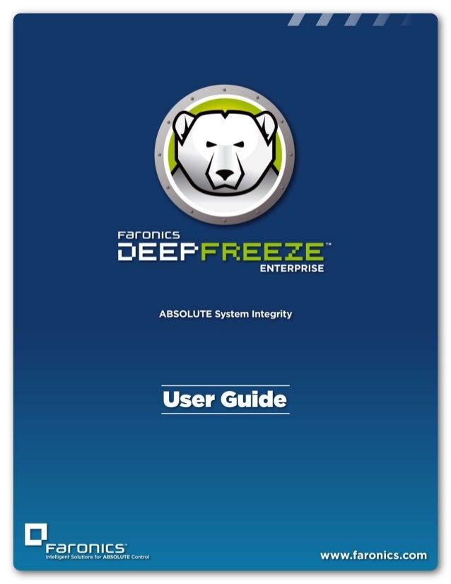 Faronics Deep Freeze Enterprise User Guide