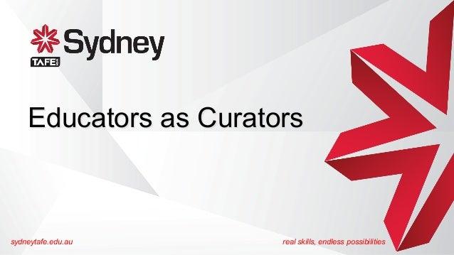 Educators as Curators