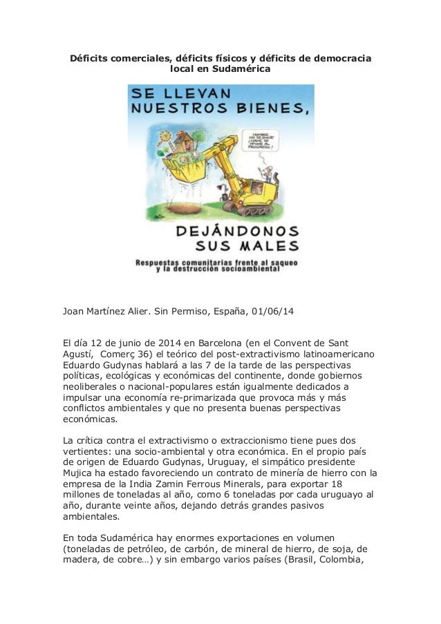 Déficits comerciales, déficits físicos y déficits de democracia local en Sudamérica Joan Martínez Alier. Sin Permiso, Espa...