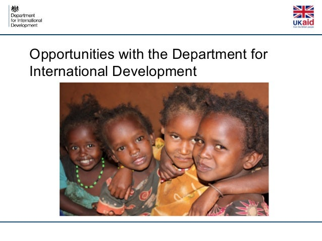 Opportunities with the Department for International Development