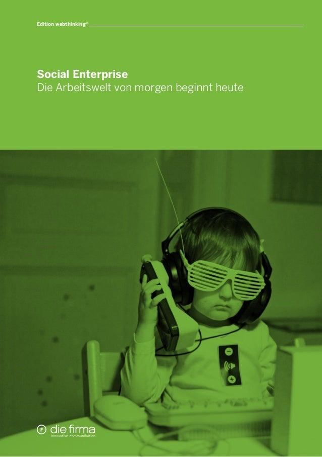 1Social EnterpriseDie Arbeitswelt von morgen beginnt heuteEdition webthinking®