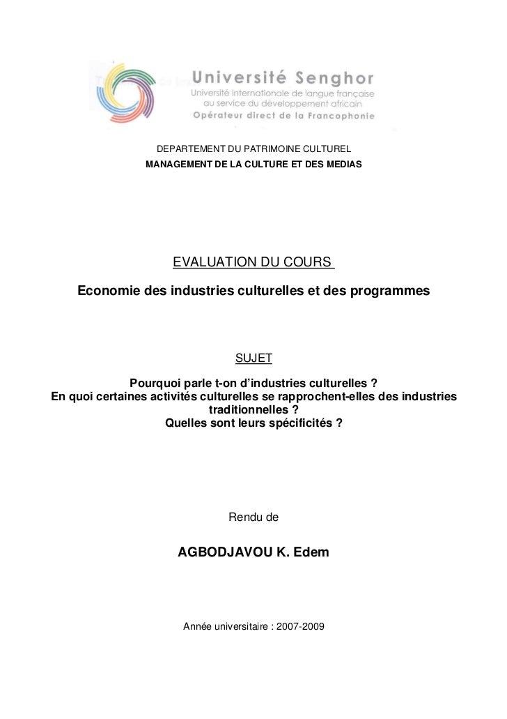 DEPARTEMENT DU PATRIMOINE CULTUREL                 MANAGEMENT DE LA CULTURE ET DES MEDIAS                      EVALUATION ...