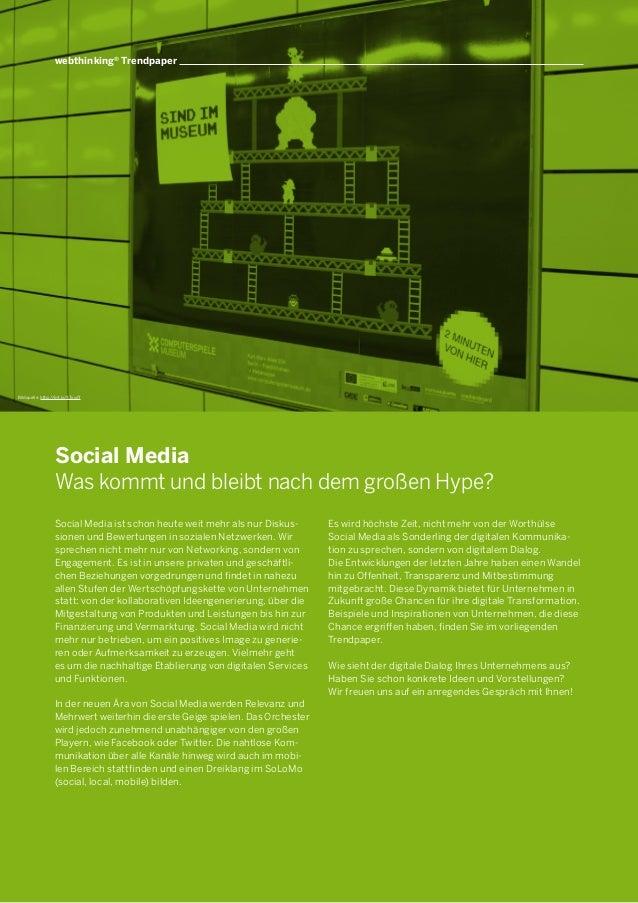 webthinking® Trendpaper  Bildquelle: http://bit.ly/XTxxdT  Social Media Was kommt und bleibt nach dem großen Hype? Social ...