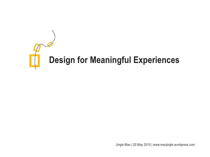 Design for Meaningful Experience