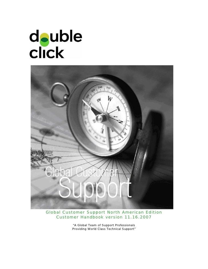 "Global Customer Support North American Edition     Customer Handbook version 11.16.2007           ""A Global Team of Suppor..."